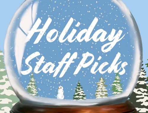 Holiday Staff Picks